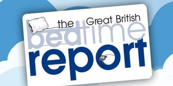 Great British Bedtime Report